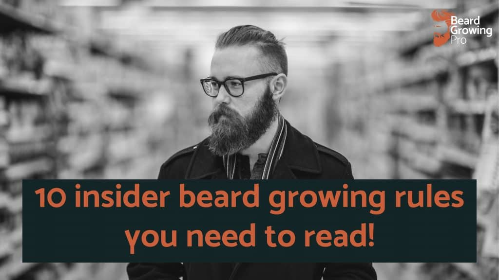 beard growing rules