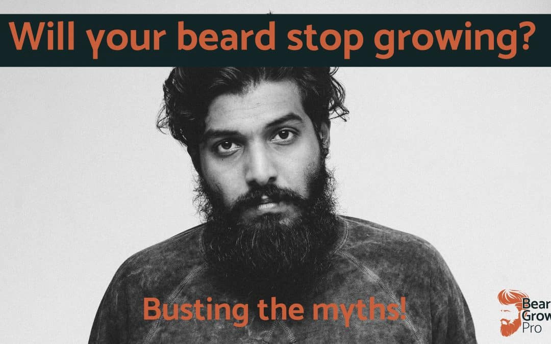 Will your beard stop growing?