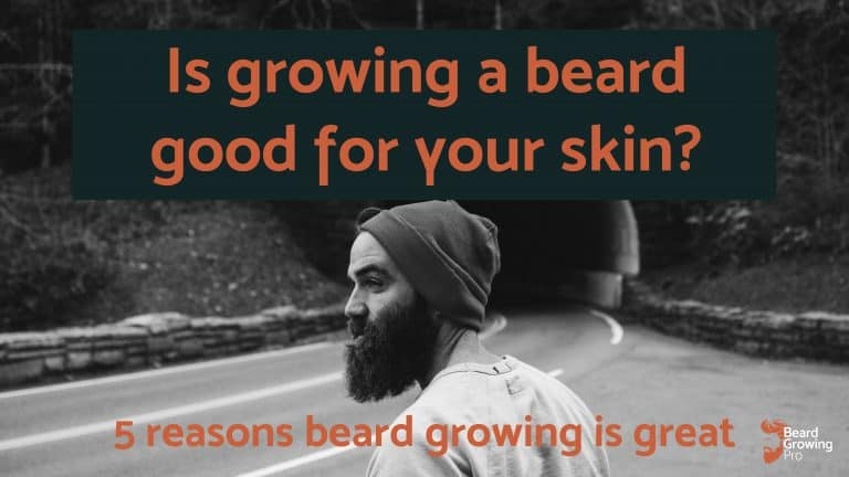 is growing beard good for your skin - main image