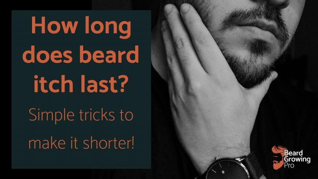 how long does beard itch last?