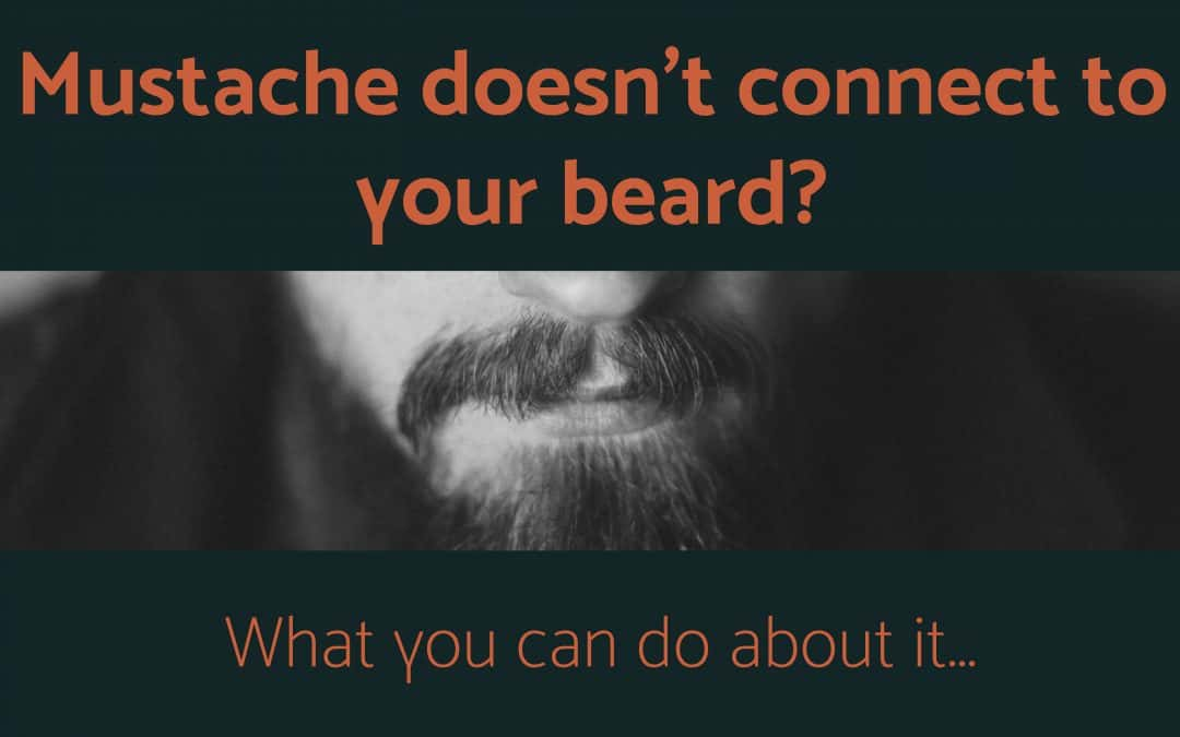 mustache doesn't connect to beard
