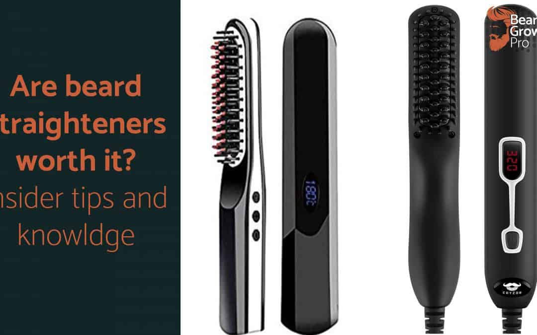 are beard straighteners worth it - header