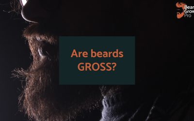 Beards are gross – what the Polls and Science says!