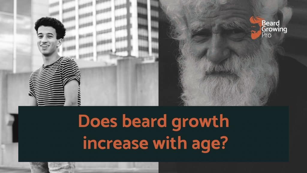 Does beard growth increase with age?