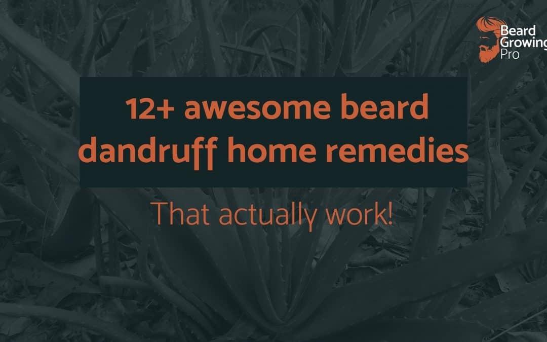 12+ awesome beard dandruff home remedies