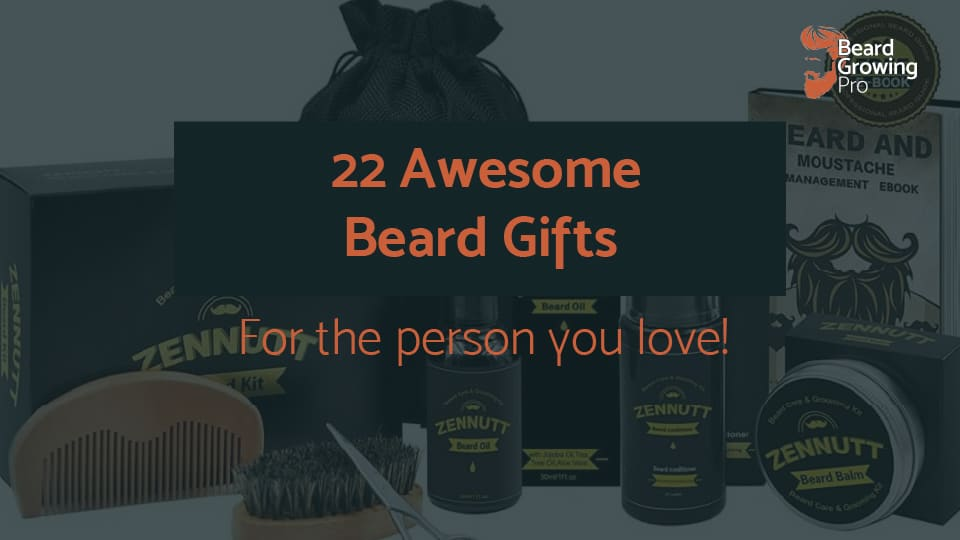 22 awesome beard gifts for the bearded person you love