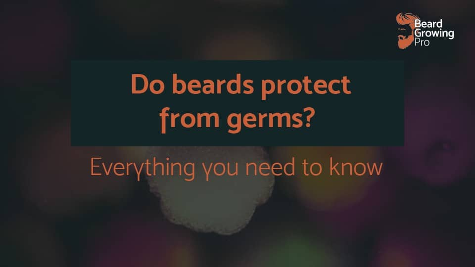 do beards protect from germs
