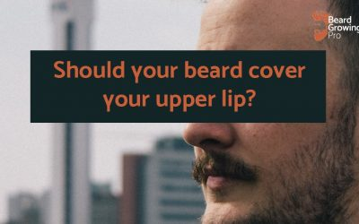 Should your beard cover your upper lip?