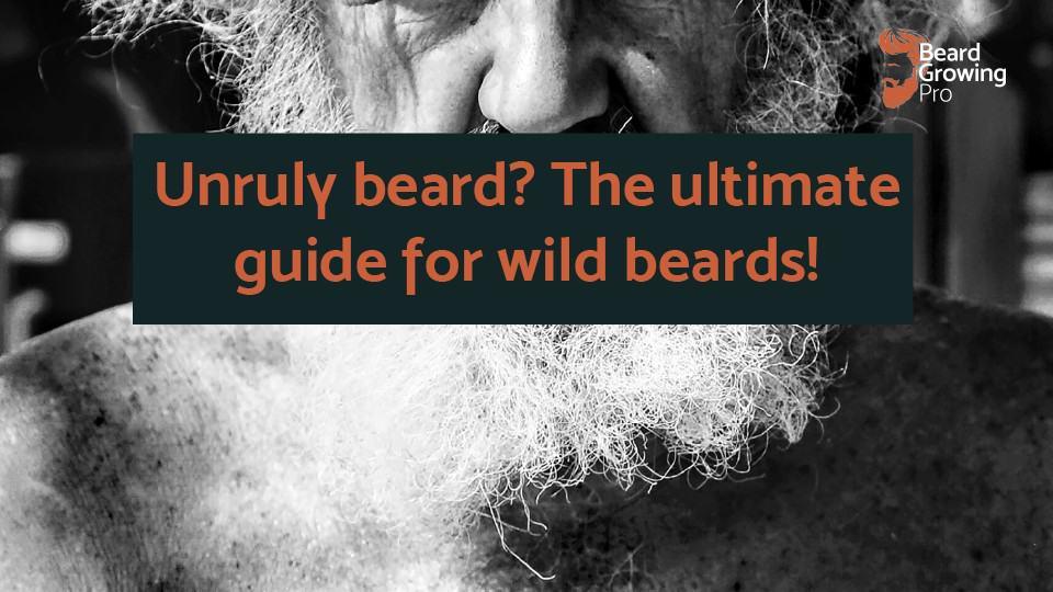 unruly beard
