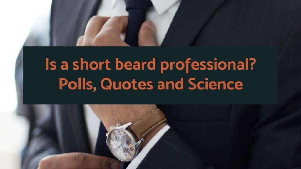Is a short beard professional