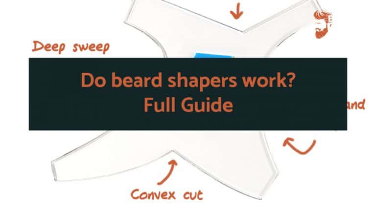 Do beard shapers work?