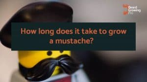 How long does it take to grow a mustache