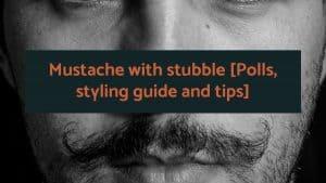 Mustache with stubble